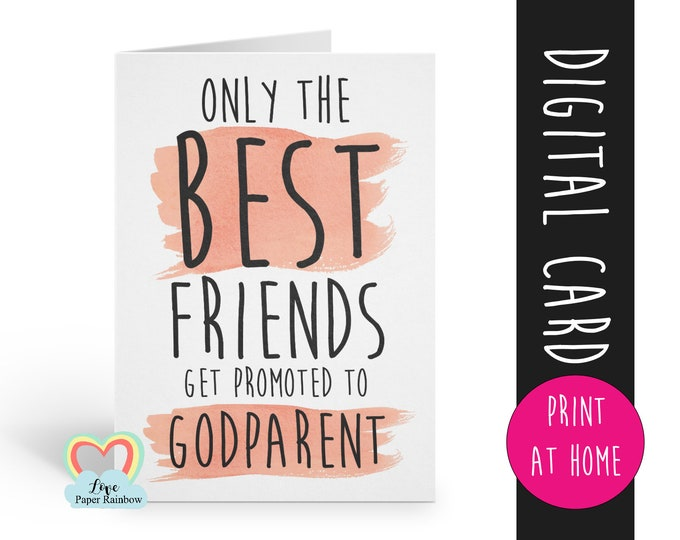 godparent proposal printable, will you be my godparent download, only the best friends get promoted to godparent, godmother card printable