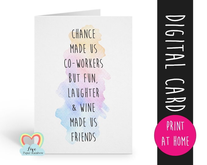 coworker card instant download | funny quote | chance made us co workers | thank you | card for friend | wine made us friends | printable
