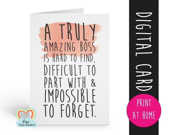 boss card printable boss retirement card instant download boss thanks card a truly amazing boss is hard to find appreciation birthday