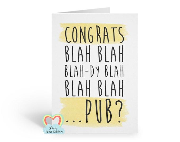 well done card, congrats card, congratulations card, funny congrats card, funny congratulations card, funny well done card, pub