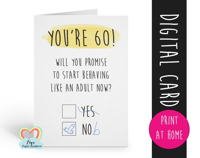 PRINTABLE 60th birthday card digital download funny 60th birthday card instant download rude 60th birthday card printable grow up