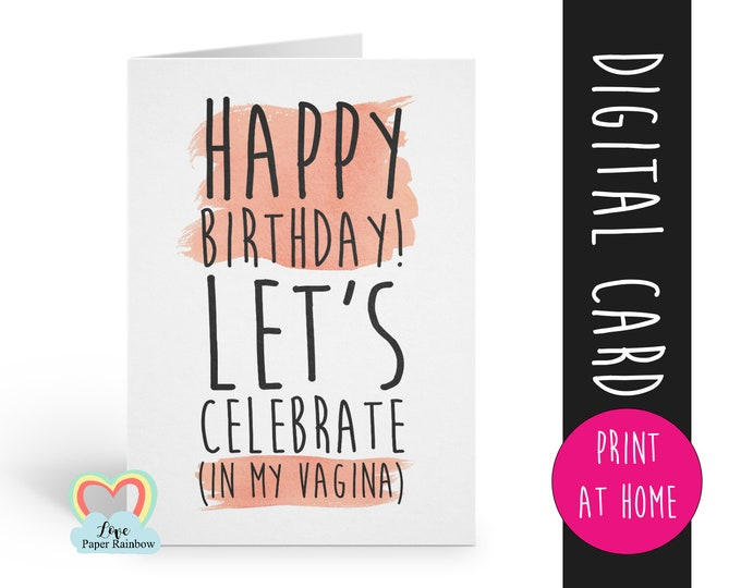 PRINTABLE birthday card, dirty birthday card, rude birthday card instant download, naughty birthday card, vagina, birthday card download