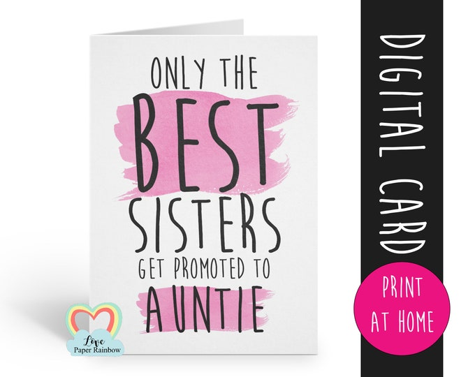PRINTABLE pregnancy reveal, I'm pregnant, you are going to be an auntie, the best sisters get promoted to auntie, baby reveal, auntie reveal