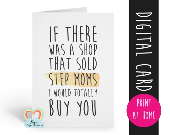 stepmom mother's day card printable stepmom card digital download thanks stepmom birthday card if there was a shop that sold stepmoms