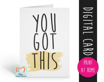 you got this printable card motivational card good luck card positive quote motivational quote exam card encouragement digital download
