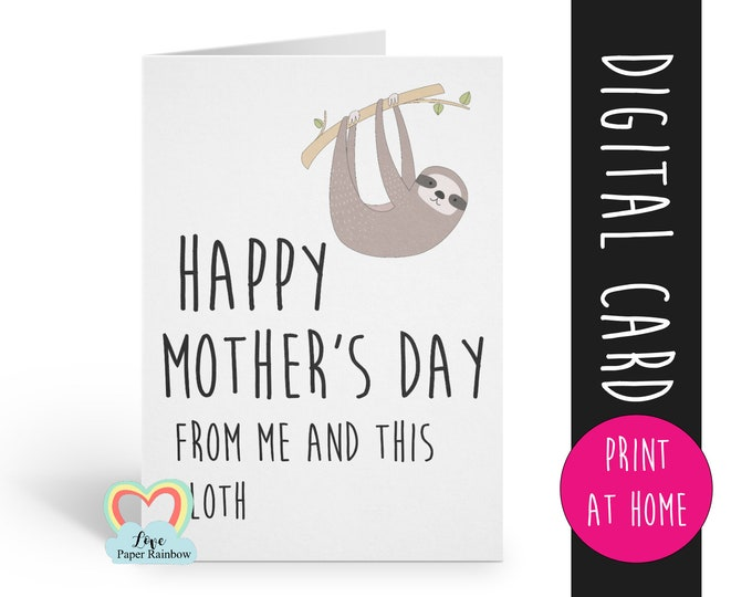 PRINTABLE mother's day card funny mother's day card digital download sloth mother's day card happy mother's day instant download