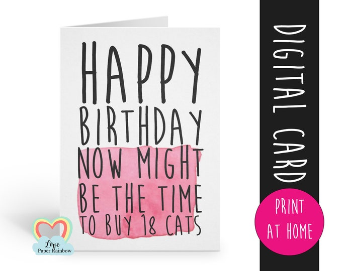 cat birthday card printable funny birthday card diy getting old birthday card instand download print at home birthday card for her