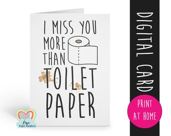 i miss you more than toilet paper, quarantine card printable, social distance, social distancing, funny card printable, thinking of you