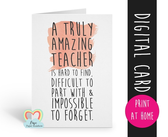 teacher card printable teacher retirement card instant download teacher thanks card a truly amazing teacher is hard to find appreciation
