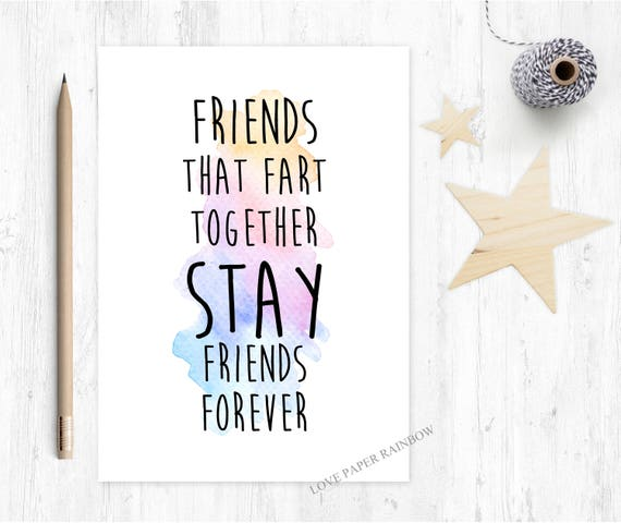 funny friend card, friend fart card, fart card, funny friendship card, friends who fart together stay friends forever, best friend card