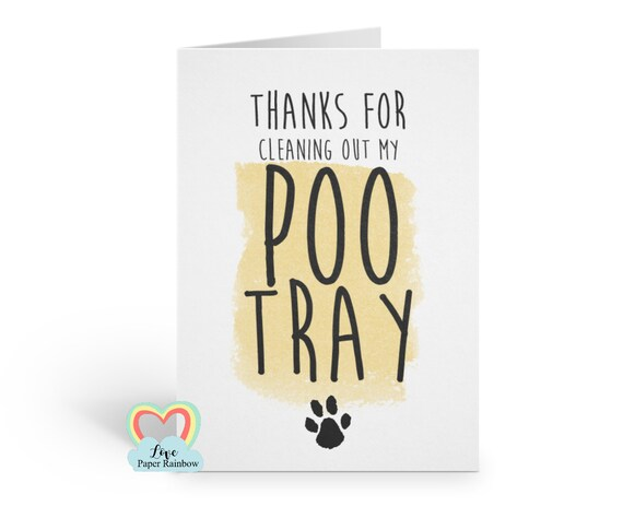 father's day card from the cat thanks from cat thanks for cleaning out my poo tray birthday card from cat thanks for looking after the cat