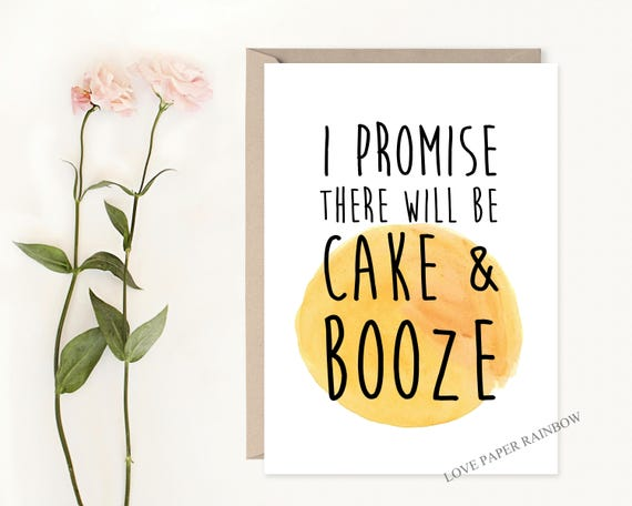 Will you Be My Bridesmaid Funny Card, I promise there will be cake and booze, funny bridesmaid card, funny maid of honour card