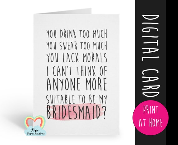 PRINTABLE bridesmaid card, will you be my bridesmaid printable, funny bridesmaid card printable, digital download bridesmaid proposal