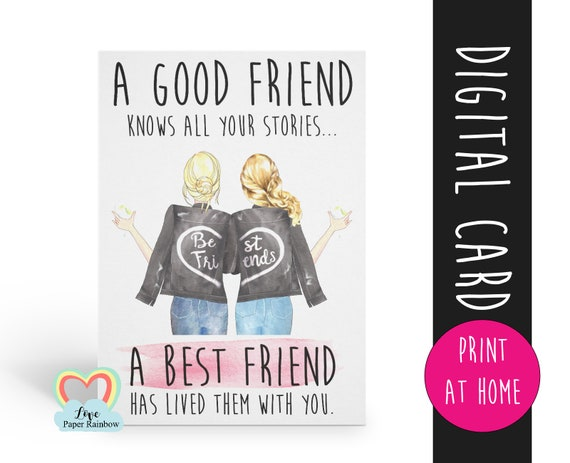 a good friend knows all your stories, printable best friend card, diy best friend card, best friend birthday card printable, editable card