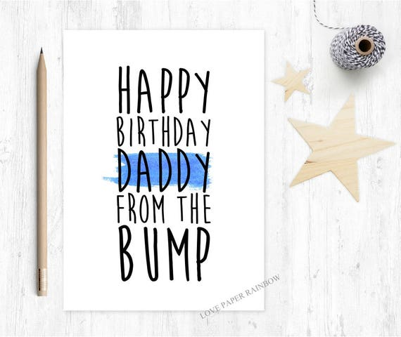 happy birthday daddy from the bump, birthday card from bump, happy birthday daddy, birthday card to daddy, love from bump,