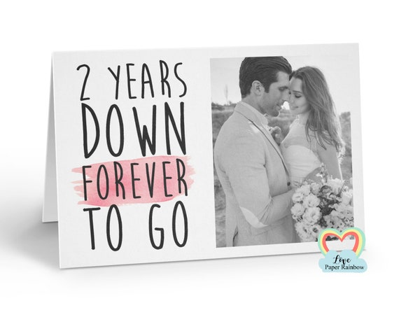 personalised 2nd anniversary card, 2 years down forever to go, 2nd wedding anniversary, love paper rainbow, anniversary photo card