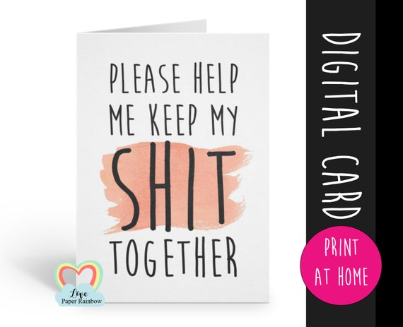 please help me keep my shit together will you be my bridesmaid printable card funny bridesmaid cards funny sarcastic bridal proposal card