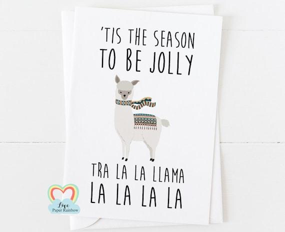 llama christmas card, funny christmas card, alpaca christmas card, tis the season to be jolly, animal christmas card, pun christmas card