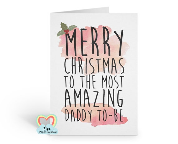 daddy to be christmas card, merry christmas daddy to be, amazing daddy to be christmas card