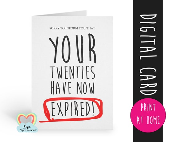 30th birthday card printable funny 30th birthday instant download sorry to inform you that your twenties have expired love paper rainbow