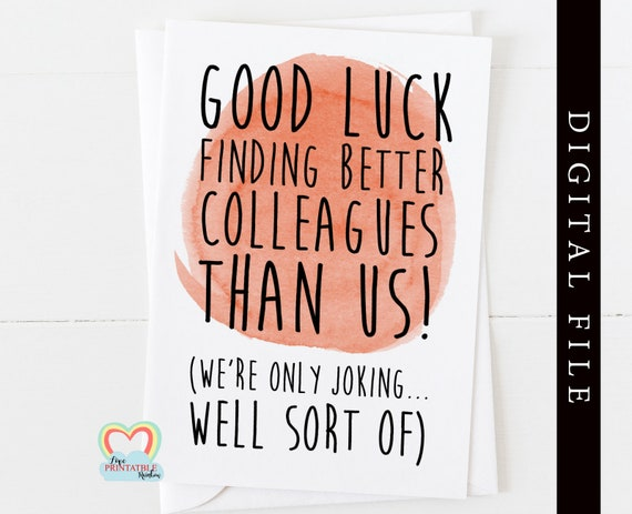 goodbye card printable colleague leaving card instant download funny colleague good luck finding better colleagues than us new job