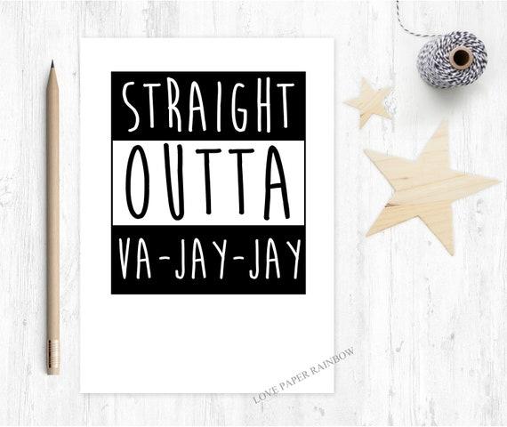 straight outta vajayjay, vajayjay card, funny new baby card, funny birthday card, vagina card, maternity card, love paper rainbow