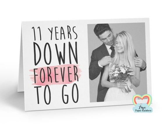 personalised 11th anniversary card, 11 years down forever to go, 11th wedding anniversary, love paper rainbow, anniversary photo card