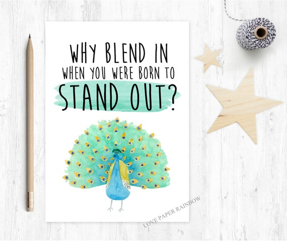 motivational card graduation card why blend in when you were born to stand out peacock coming out card gay lesbian LGBT greeting card