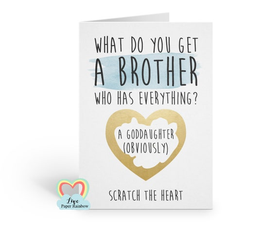 funny godfather card, godfather scratch card, what do you get a brother who has everything, will you be my godfather, goddaughter card