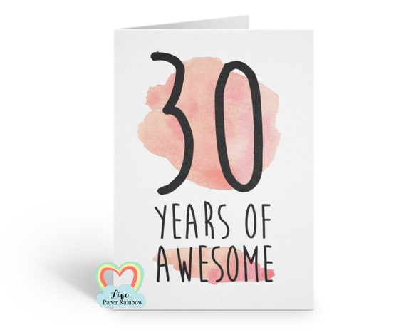 30th birthday card, funny 30th birthday card, 30 years of awesome, awesome 30th birthday card, 30th card