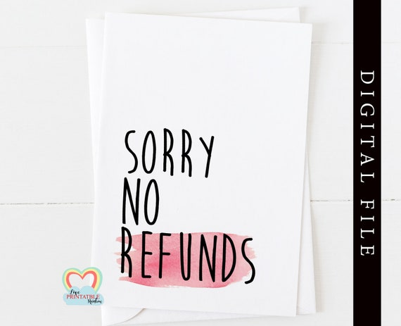 printable anniversary card | funny anniversary card instant download | rude anniversary card printable | sorry no refunds love paper rainbow