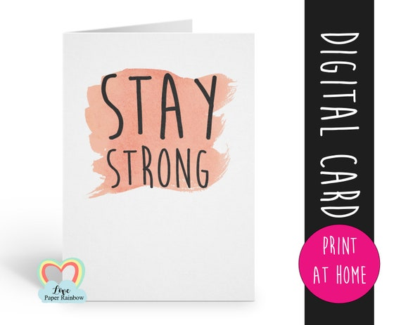 stay strong printable | printable cancer card | motivational card instant download | chemotherapy | miscarriage | child loss | sympathy card