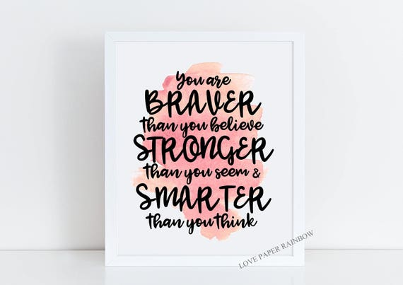 you are braver than you believe, winnie the pooh quote, quote print, motivational quote, encouragement quote, inspirational quote, wall art