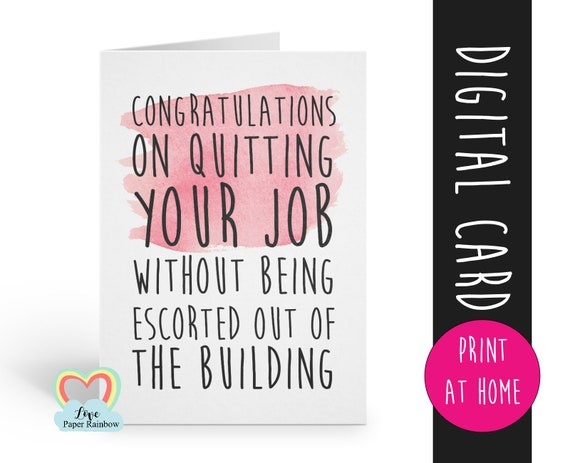 PRINTABLE leaving card printable retirement card funny new job card instant download coworker rude congratulations on quitting your job