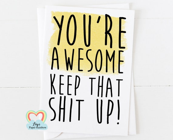 encouragement card, motivation card, thinking of you card, friend card, you're awesome, awesome card, funny friend card, confidence card
