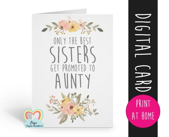 PRINTABLE pregnancy reveal, I'm pregnant, you are going to be an aunty, the best sisters get promoted to aunty, baby reveal, aunty reveal
