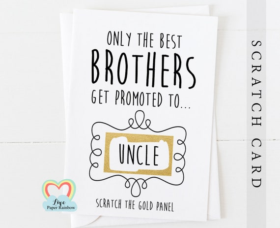 you're going to be an uncle pregnancy scratch card I'm pregnant uncle card only the best brothers get promoted to uncle grandparents auntie