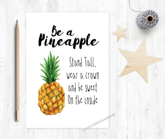 be a pineapple, stand tall, pineapple quote, quote card, pineapple card, be a pineapple card, encouragement card, motivational card