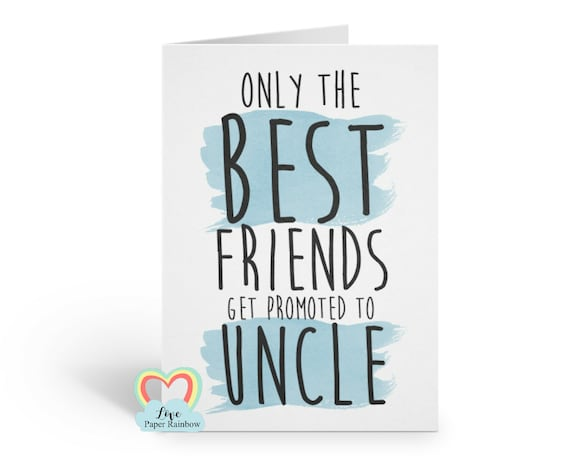 only the best friends get promoted to uncle i'm pregnant pregnancy announcement we're expecting friend love paper rainbow uncle reveal