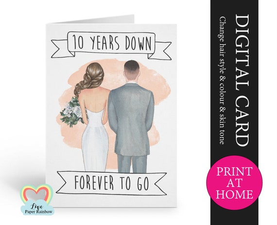 10th anniversary card printable 10 years down forever to go personalized 10th anniversary digital file husband anniversary printable pdf
