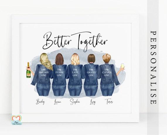 5 best friends print, personalised best friend print, better together, best friends gift, best friend birthday gift, girl gang, friendship