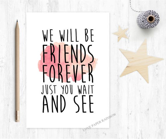 we will be friends forever just you wait and see, winnie the pooh quote, best friend card, friendship card, best friend moving house card