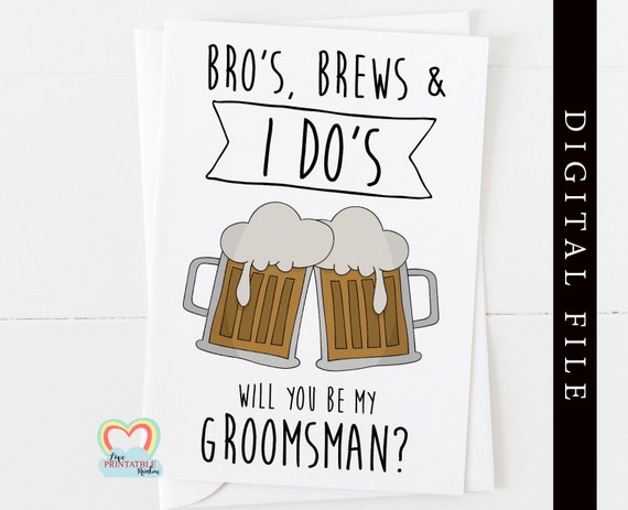groomsman proposal printable will you be my groomsman bros brews and I dos instant download digital groomsman proposal funny groomsman card