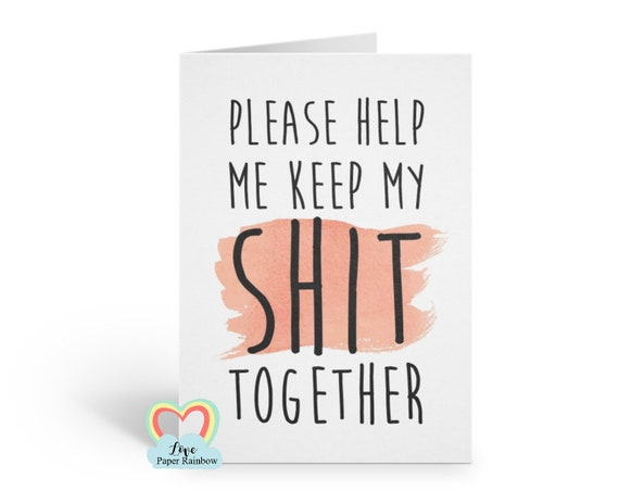 please help me keep my shit together will you be my bridesmaid cards funny bridesmaid cards funny sarcastic bridal proposal card
