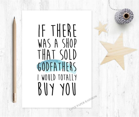 godfather card, funny godfather card, godfather quote, godfather birthday card, thanks godfather, will you be my godfather