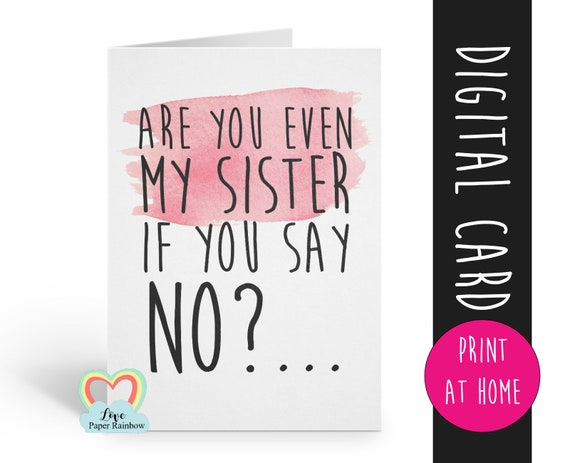 funny godmother card printable are you even my sister if you say no will you be my godmother bridesmaid proposal maid of honor download