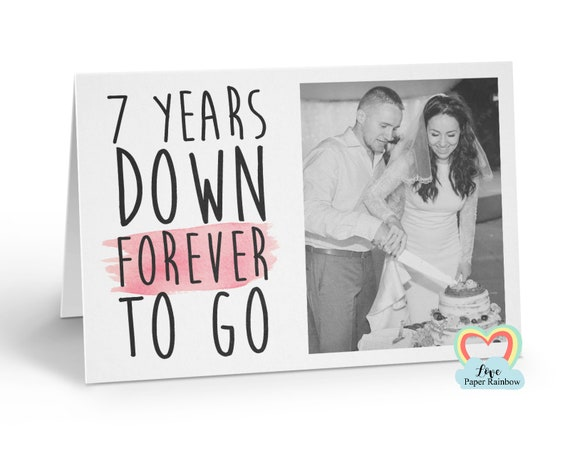 personalised 7th anniversary card, 7 years down forever to go, 7th wedding anniversary, love paper rainbow, anniversary photo card