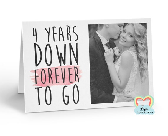 personalised 4th anniversary card, 4 years down forever to go, 4th wedding anniversary, love paper rainbow, anniversary photo card
