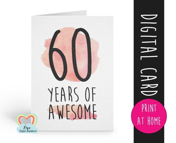 PRINTABLE 60th birthday card, birthday card printable, instant download birthday card, 60 years of awesome, funny 60th birthday card digital