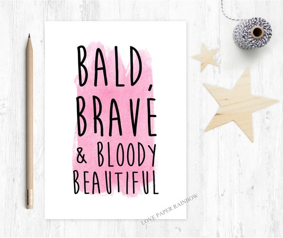cancer card, chemotherapy card, cancer support card, you beat cancer, bald brave and beautiful, cancer quote, chemo card